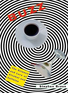 Buzz: The Science and Lore of Alcohol and Caffeine free download