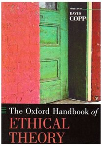 The Oxford Handbook of Ethical Theory free download