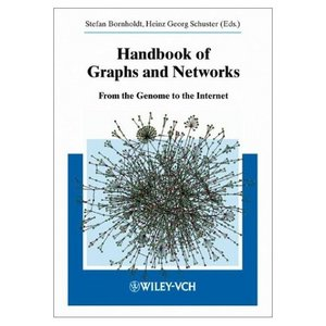 Handbook of Graphs and Networks: From the Genome to the Internet free download