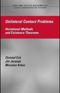 Unilateral Contact Problems: Variational Methods and Existence Theorems (Pure and Applied Mathematics) free download