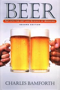 Beer: Tap Into the Art and Science of Brewing free download