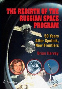 The Rebirth of the Russian Space Program  50 Years After Sputnik, New Frontiers free download