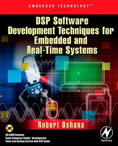 DSP Software Development Techniques for Embedded and Real-Time Systems free download