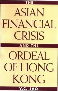 The Asian Financial Crisis and the Ordeal of Hong Kong free download