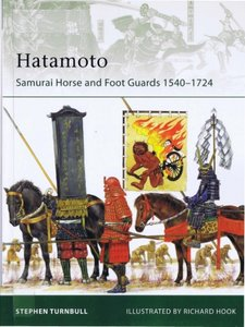 Hatamoto: Samurai Horse and Foot Guards 1540-1724 (Osprey Elite 178) free download