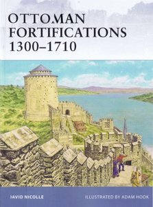 Ottoman Fortifications 1300-1710 (Osprey Fortress 95) free download