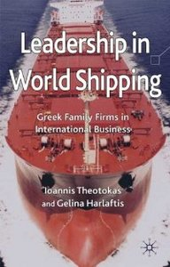Leadership in World Shipping: Greek Family Firms in International Business free download