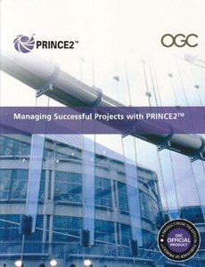 Managing Successful Projects with PRINCE2 2009 Edition Manual free download