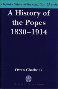 A History of the Popes 1830-1914 ( History of the Christian Church) free download