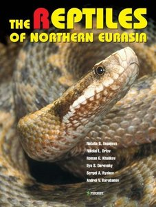 The reptiles of northern Eurasia: taxonomic diversity, distribution, conservation status free download