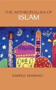 The Anthropology of Islam free download