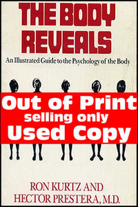 Ron Kurtz, Hector Prestera - The body reveals: An Illustrated Guide to the Psychology of the Body free download