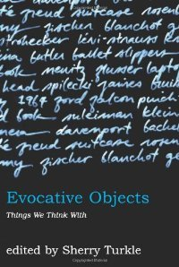 Evocative Objects: Things We Think With free download