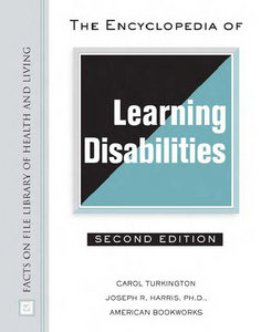 Carol Turkington, Joseph R. Harris - The Encyclopedia of Learning Disabilities free download