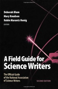 A Field Guide for Science Writers: The Official Guide of the National Association of Science Writers,2 Edition free download