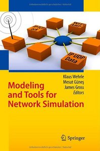 Modeling and Tools for Network Simulation free download
