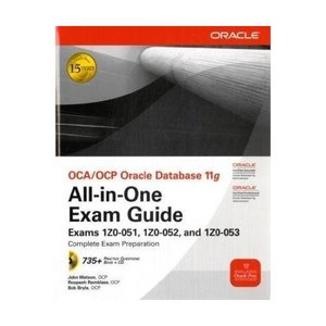 OCA/OCP Oracle Database 11g All-in-One Exam Guide free download