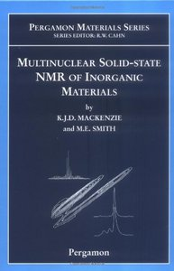 Multinuclear Solid-State Nuclear Magnetic Resonance of Inorganic Materials, Volume 6 free download