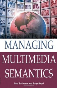Managing Multimedia Semantics free download
