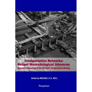 Transportation Networks: Recent Methodological Advances free download