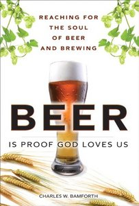Beer Is Proof God Loves Us: Reaching for the Soul of Beer and Brewing free download