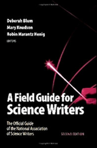 A Field Guide for Science Writers: The Official Guide of the National Association of Science Writers free download