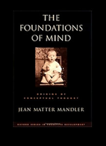 The Foundations of Mind: Origins of Conceptual Thought free download