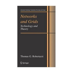 Networks and Grids: Technology and Theory free download