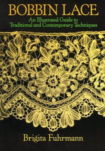 Bobbin Lace:An Illustrated Guide to Traditional and Contemporary Techniques free download