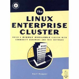Linux Enterprise Cluster: Build a Highly Available Cluster with Commodity Hardware and Free Software free download