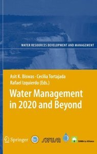 Water Management in 2020 and Beyond (Water Resources Development and Management) free download