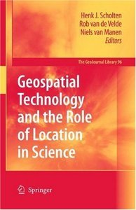 Geospatial Technology and the Role of Location in Science (GeoJournal Library) free download