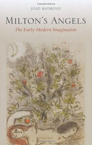 Milton's Angels: The Early-Modern Imagination free download