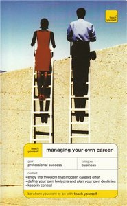 JTeach Yourself Managing Your Own Career (Pat Scudamore Hilton Catt) free download