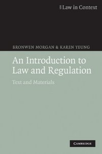 An Introduction to Law and Regulation: Text and Materials free download