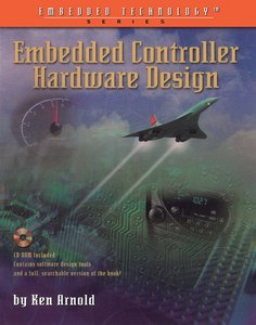 Embedded Controller Hardware Design (Embedded Technology Series) free download