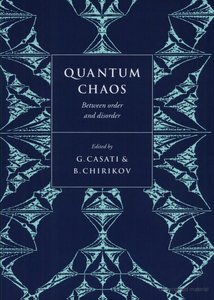 Casati, Quantum Chaos: Between Order and Disorder free download