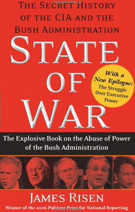 James Risen - State of War: The Secret History of the CIA and the Bush Administration free download