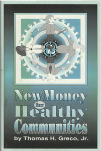 Thomas H. Greco Jr. - New Money for Healthy Communities free download