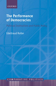Edeltraud Roller - The Performance of Democracies: Political Institutions and Public Policy free download
