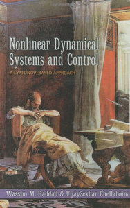 Nonlinear Dynamical Systems and Control: A Lyapunov-Based Approach free download