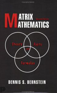 Matrix Mathematics: Theory, Facts, and Formulas: Second Edition free download