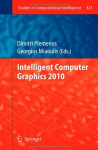 Intelligent Computer Graphics 2010 (Studies in Computational Intelligence) free download
