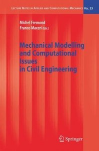 Mechanical Modelling and Computational Issues in Civil Engineering free download