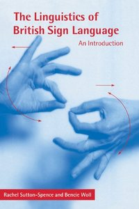 The Linguistics of British Sign Language: An Introduction free download