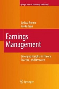 Earnings Management: Emerging Insights in Theory, Practice, and Research By Joshua Ronen, Varda Yaari free download