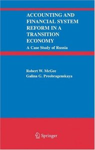 Accounting and Financial System Reform in a Transition Economy: A Case Study of Russia free download