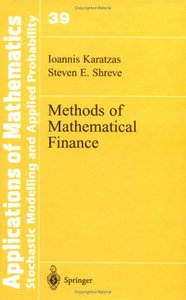 Methods of Mathematical Finance By Ioannis Karatzas, Steven E. Shreve free download