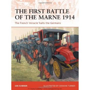 The First Battle of the Marne 1914: The French 'miracle' halts the Germans (Campaign) free download