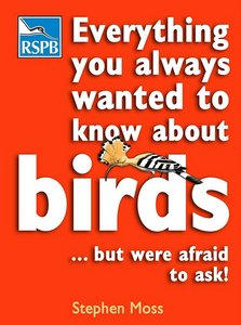 Everything You Always Wanted to Know About Birds ...But Were Afraid to Ask free download